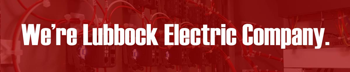 We're Lubbock Electric Company.